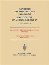 Allgemeine Rontgendiagnostische Methodik Roentgen Diagnostic Procedures