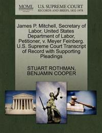 James P. Mitchell, Secretary of Labor, United States Department of Labor, Petitioner, V. Meyer Feinberg. U.S. Supreme Court Transcript of Record with Supporting Pleadings