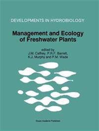 Management and Ecology of Freshwater Plants