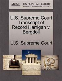U.S. Supreme Court Transcript of Record Harrigan V. Bergdoll