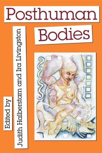 Posthuman Bodies
