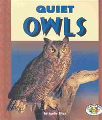 Quiet Owls