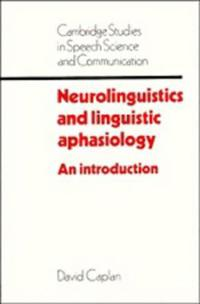 Neurolinguistics and Linguistic Aphasiology