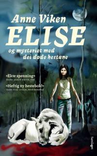 Elise og mysteriet med dei døde hestane