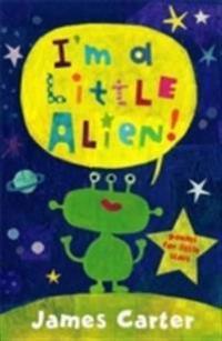 I'm a Little Alien