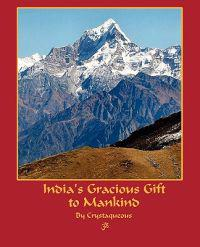 India's Gracious Gift to Mankind