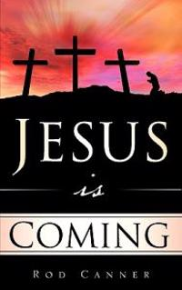 Jesus Is Coming