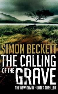 Calling of the grave - (david hunter 4)