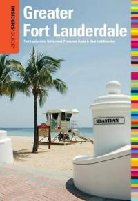 Insiders' Guide to Greater Fort Lauderdale