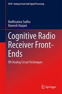 Cognitive Radio Receiver Front-Ends
