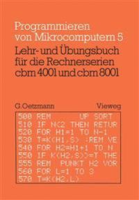 Lehr- Und Übungsbuch Für Die Rechnerserien Cbm 4001 Und Cbm 8001
