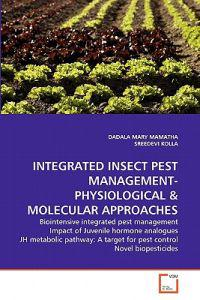 Integrated Insect Pest Management-Physiological & Molecular Approaches