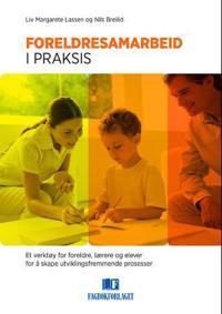 Foreldresamarbeid i praksis