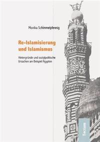 Re-Islamisierung Und Islamismus