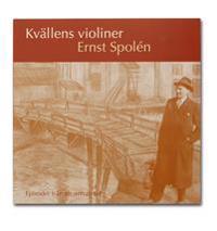 Kvällens violiner : episoder från en annan tid