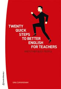 Twenty quick steps to better english for teachers and other busy people