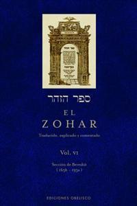 El Zohar, Vol. VI: Traducido, Explicado y Comentado
