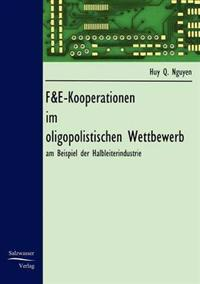 F&e-Kooperationen Im Oligopolistischen Wettbewerb