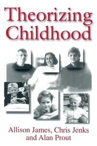Theorizing childhood