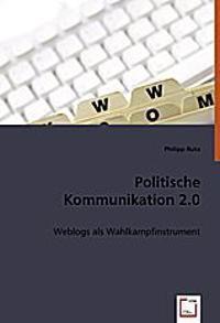 Politische Kommunikation 2.0