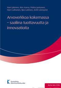 Arvoverkkoa kokemassa - saaliina tuottavuutta ja innovaatioita