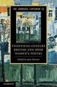 The Cambridge Companion to Twentieth-Century British and Irish Women's Poetry