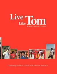Live Like Tom: Celebrating the Life of Tushar Tom Zacharia