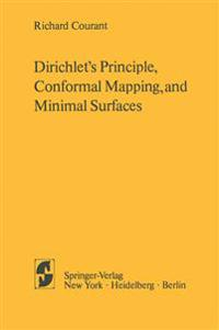 Dirichlet's Principle, Conformal Mapping, and Minimal Surfaces
