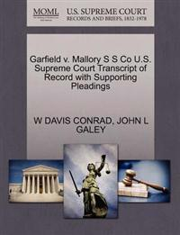 Garfield V. Mallory S S Co U.S. Supreme Court Transcript of Record with Supporting Pleadings