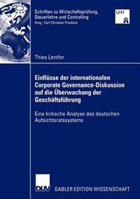 Einflusse Der Internationalen Corporate Governance-diskussion Auf Die Uberwachung Der Geschaftsfuhrung