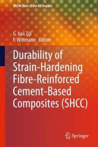 Durability of Strain-Hardening Fibre-Reinforced Cement-Based Composites (SHCC)