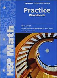 Harcourt School Publishers Math: Practice Workbook Student Edition Grade 6