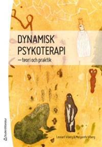 Dynamisk psykoterapi : teori och praktik