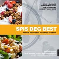 Spis deg best - Heidi Holmlund, Svein Olav Kolset, Ståle Johansen, Kristoffer Hovland | Ridgeroadrun.org