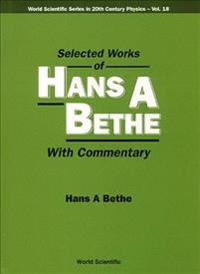 Selected Works of Hans A. Bethe