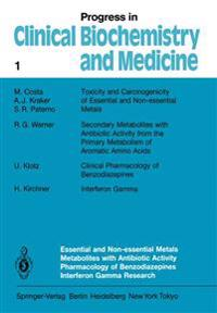 Essential and Non-Essential Metals Metabolites with Antibiotic Activity Pharmacology of Benzodiazepines Interferon Gamma Research