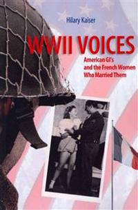 WWII Voices: American GI's and the French Women Who Married Them