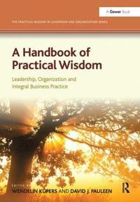 A Handbook of Practical Wisdom