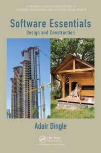 Software Essentials: Design and Construction