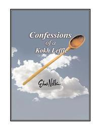 Confessions of a Kokh Leffle