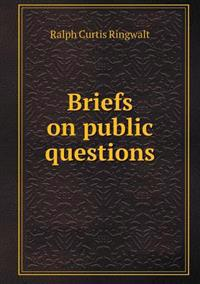 Briefs on Public Questions