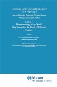 Husserlian Phenomenology in a New Key