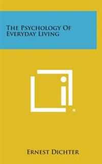 The Psychology of Everyday Living