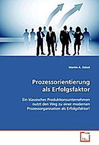 Prozessorientierung als Erfolgsfaktor
