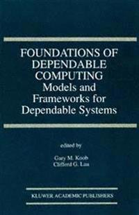 Foundations of Dependable Computing
