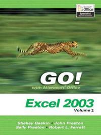 Go! with Microsoft Office Excel 2003