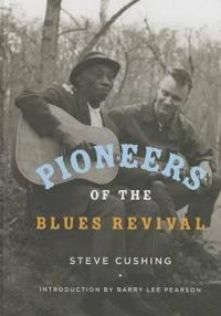 Pioneers of the Blues Revival