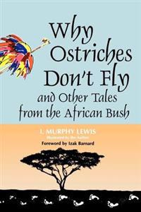Why Ostriches Don't Fly