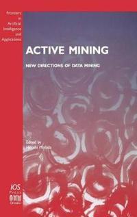 Active Mining