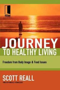 The Journey to Healthy Living